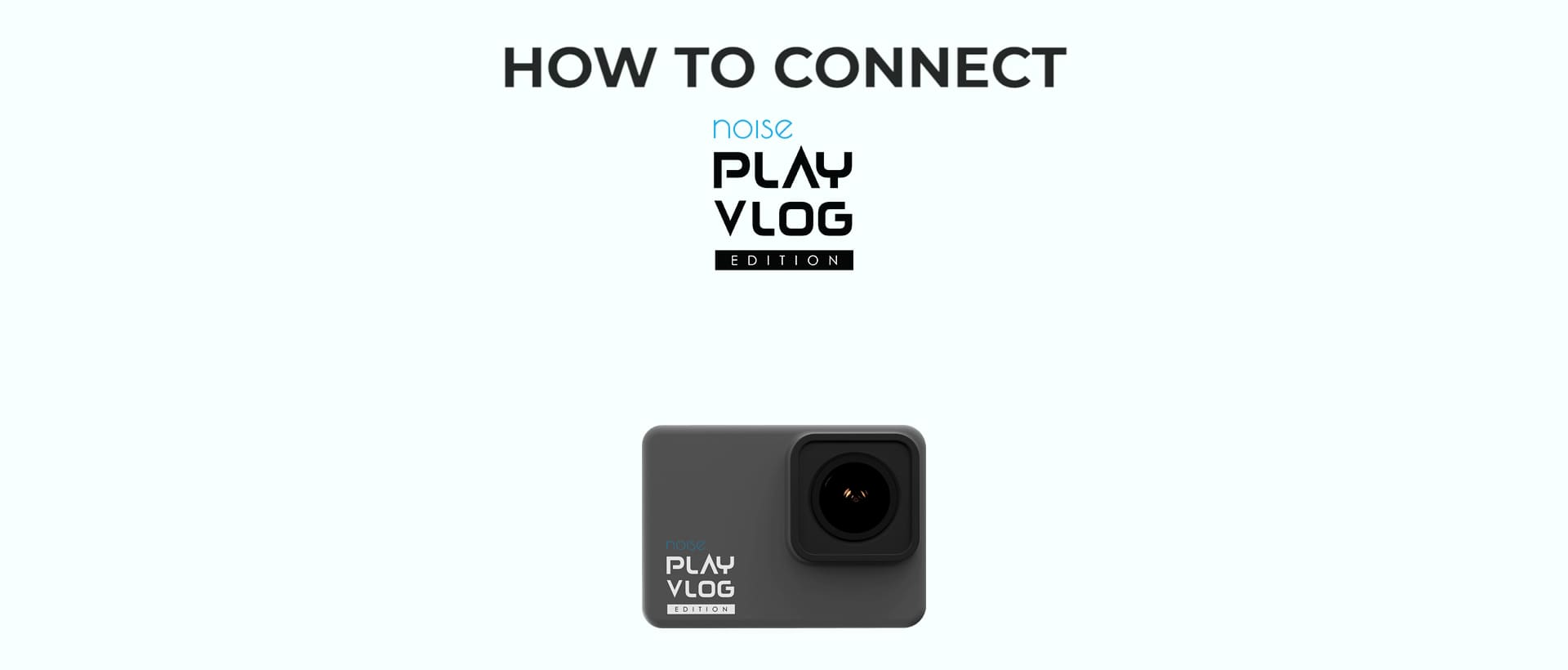 Noise Plav Vlog action camera how to use video thumbnail desktop