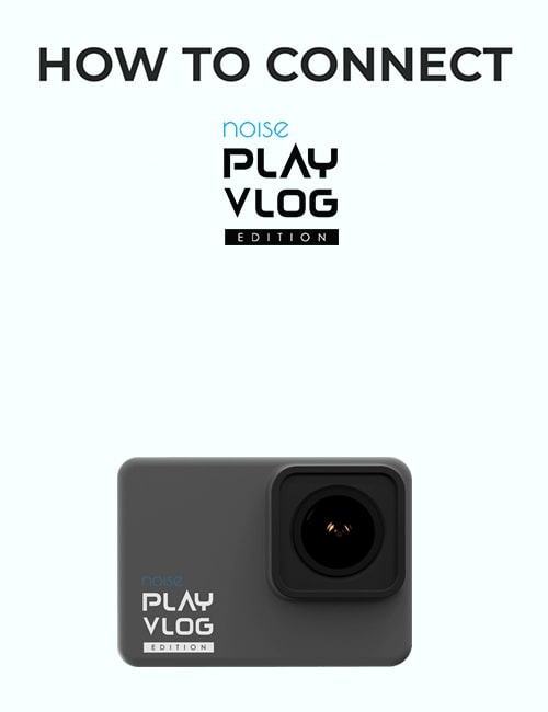 Noise Plav Vlog action camera how to use video thumbnail mobile
