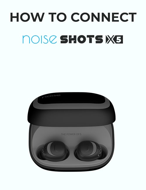 noise Shots X5 Truly Wireless Earbuds thumbnail for how to connect video mobile