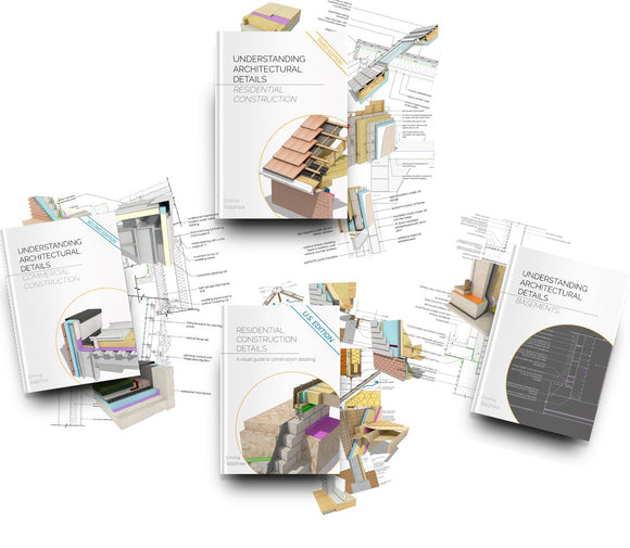 Understanding Architectural Details and Residential Construction Details - Full book bundle