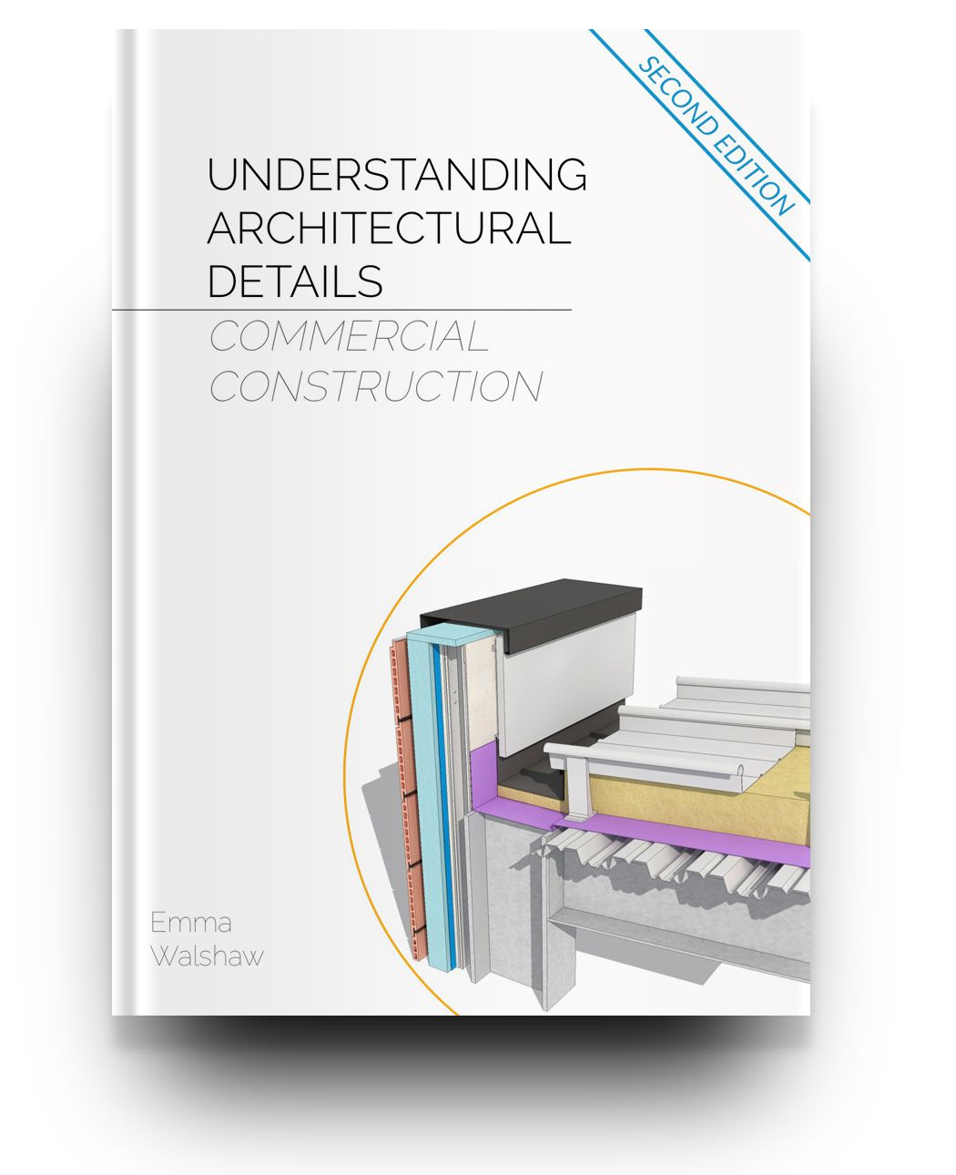 Understanding Architectural Details - FULL PACKAGE with Passivhaus 2nd Ed