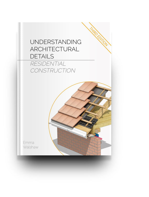 Understanding Architectural Details - Residential (3rd Ed) - Bundle 1