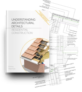 Understanding Architectural Details - Residential (3rd Ed) - Bundle 2