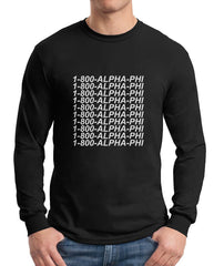 1800 Apha Phi Long Sleeve T-shirt for Men - Meh. Geek - 2