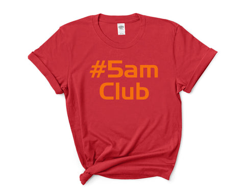 5AM Club Women T-shirt Tee
