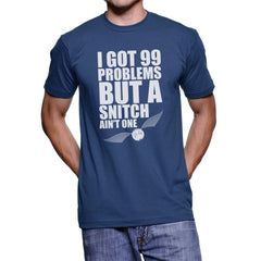 I Got 99 Problems But A Snitch Ain't One Harry potter Men T-shirt