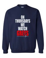 On Thursdays We Watch Greys on Front Greys Anatomy Unisex Crewneck Sweatshirt - Meh. Geek