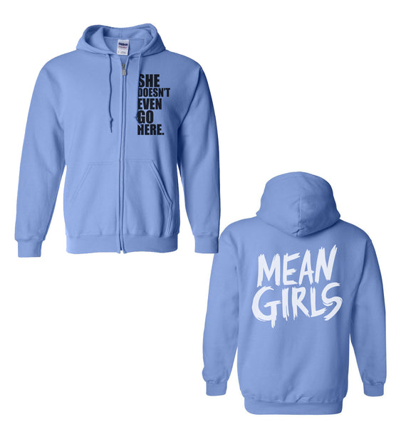She Doesn't Even Go Here Unisex Zip Up Hoodie