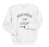 Aaron Carpenter Is My Boyfriend LOVE Unisex Crewneck Sweatshirt - Meh. Geek