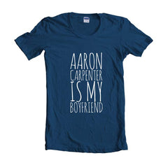 Aaron Carpenter Is My Boyfriend Unisex T-shirt Women - Meh. Geek