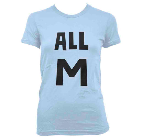 All M Women T-shirt / Tee