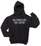 All Monsters Are Human Unisex Pullover Hoodie - Meh. Geek - 2