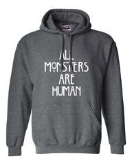 All Monsters Are Human NEW Unisex Pullover Hoodie - Meh. Geek - 1