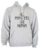All Monsters Are Human NEW Unisex Pullover Hoodie - Meh. Geek - 3