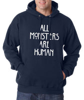 All Monsters Are Human NEW Unisex Pullover Hoodie - Meh. Geek - 7