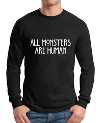 All Monsters 1 Are Human Long Sleeve T-shirt for Men - Meh. Geek - 2