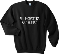 All MONSTERS 1 Are Human Unisex Crewneck Sweatshirt - Meh. Geek - 2