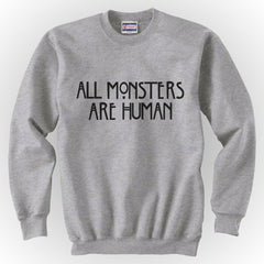 All MONSTERS 1 Are Human Unisex Crewneck Sweatshirt - Meh. Geek - 3