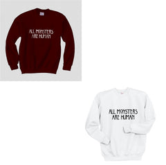 All MONSTERS 1 Are Human Unisex Crewneck Sweatshirt - Meh. Geek - 7