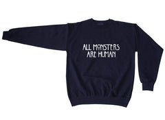 All MONSTERS 1 Are Human Unisex Crewneck Sweatshirt - Meh. Geek - 5