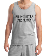 All Monster 1 Are Human Men Tank Top - Meh. Geek - 2