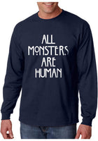 All Monsters Are Human NEW Long Sleeve T-shirt for Men - Meh. Geek - 5