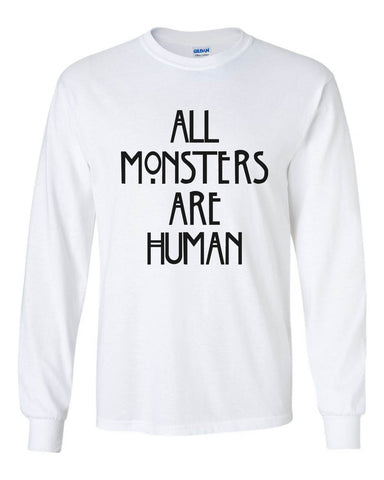 All Monsters Are Human NEW Long Sleeve T-shirt for Men - Meh. Geek - 1