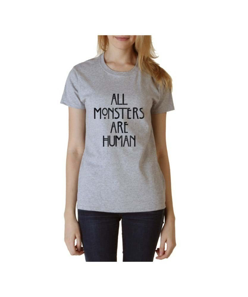 All Monsters Are Human NEW Women T-shirt - Meh. Geek - 3
