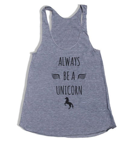 Always Be a Unicorn Triblend Racerback Women Tank Top