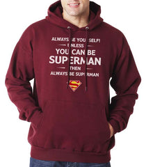 Always Be YourSelf Unless You Can Be Superman Then Always Be Superman Unisex Pullover Hoodie - Meh. Geek - 3