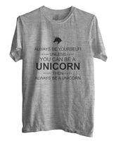Always Be Yourself Unless You Can Be A Unicorn black Ink Unisex Men T-shirt - Meh. Geek - 1