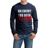 An Enemy Has Been Slain Men Long Sleeve T-shirt tee