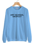 Art School Dropout Unisex Crewneck Sweatshirt Adult