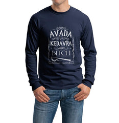 Avada Kedavra Bitch Long Sleeve T-shirt for Men