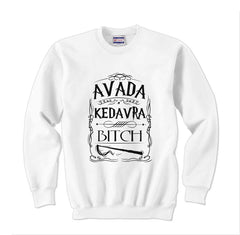 Avada Kedavra Bitch Magic Spell Muggles Wizard Unisex Crewneck Sweatshirt - Meh. Geek