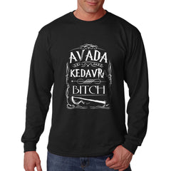Avada Kedavra Bitch Magic Spell Muggles Wizard Long Sleeve T-shirt for Men - Meh. Geek