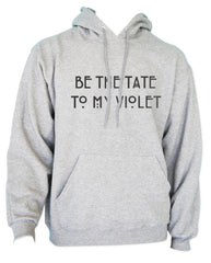 Be The Tate To My Violet Unisex Pullover Hoodie - Meh. Geek - 5
