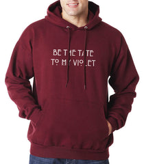 Be The Tate To My Violet Unisex Pullover Hoodie - Meh. Geek - 6