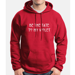 Be The Tate To My Violet Unisex Pullover Hoodie - Meh. Geek - 8
