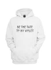 Be The Tate To My Violet Unisex Pullover Hoodie - Meh. Geek - 9