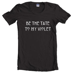 Be The Tate To My Violet Women T-shirt - Meh. Geek - 1