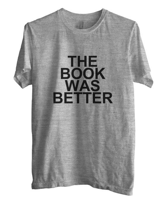 The Book Was Better Black Men T-shirt - Meh. Geek - 1