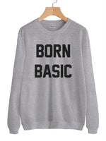Born Basic Unisex Crewneck Sweatshirt Adult