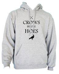 Crows Before Hoes funny vintage, game of, winterfell, the nights watch, thrones, perfect gift for nerd guy, husband, boyfriend Unisex Pullover Hoodie - Meh. Geek