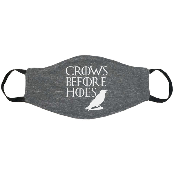 Crows Before Hoes Face Mask