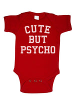 Cute But Psycho Infant Baby Rib Lap Shoulder Creeper Onesies