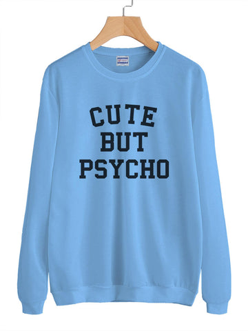 Cute But Psycho Unisex Crewneck Sweatshirt Adult