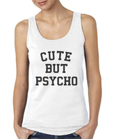 Cute But Psycho Women Tank Top