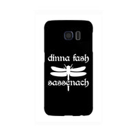 Dinna fash Sassenach Samsung Galaxy Snap or Tough Case