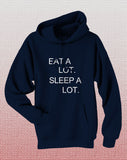 Eat A Lot Sleep A Lot Unisex Pullover Hoodie - Meh. Geek